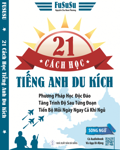 21 cách học tiếng Anh du kích (21 GUERRILA TOOLS FOR ENGLISH LEARNERS)