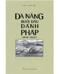 Đà Nẵng Buổi Đầu Đánh Pháp (1858-1860)
