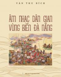 Âm nhạc dân gian vùng biển Đà Nẵng