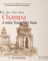 Dấu ấn văn hóa Chăm pa ở miền Trung Việt Nam